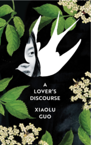 Xiaolu Guo presents A Lover's Discourse