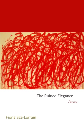 Sze Lorrain Ruined Elegance book cover