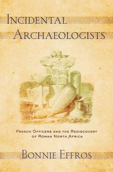 Incidental Archaeologists Effros Ghoche