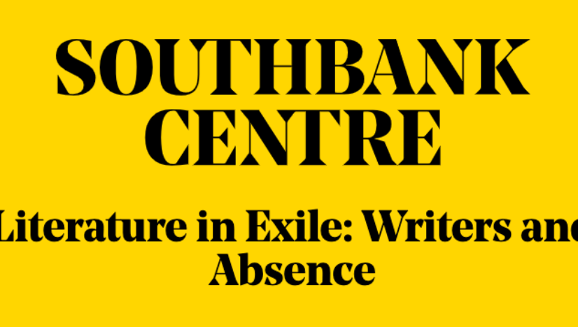 Literature in Exile: Writers and Absence